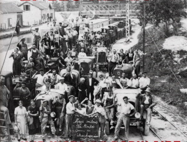 """Grève à berry-au-Bac Écluse de la Marne années 1930 collection G.Beaudoux couverture de""""Les luttes et les rêves"""" MZancarini-Fournel Éd Zones."""