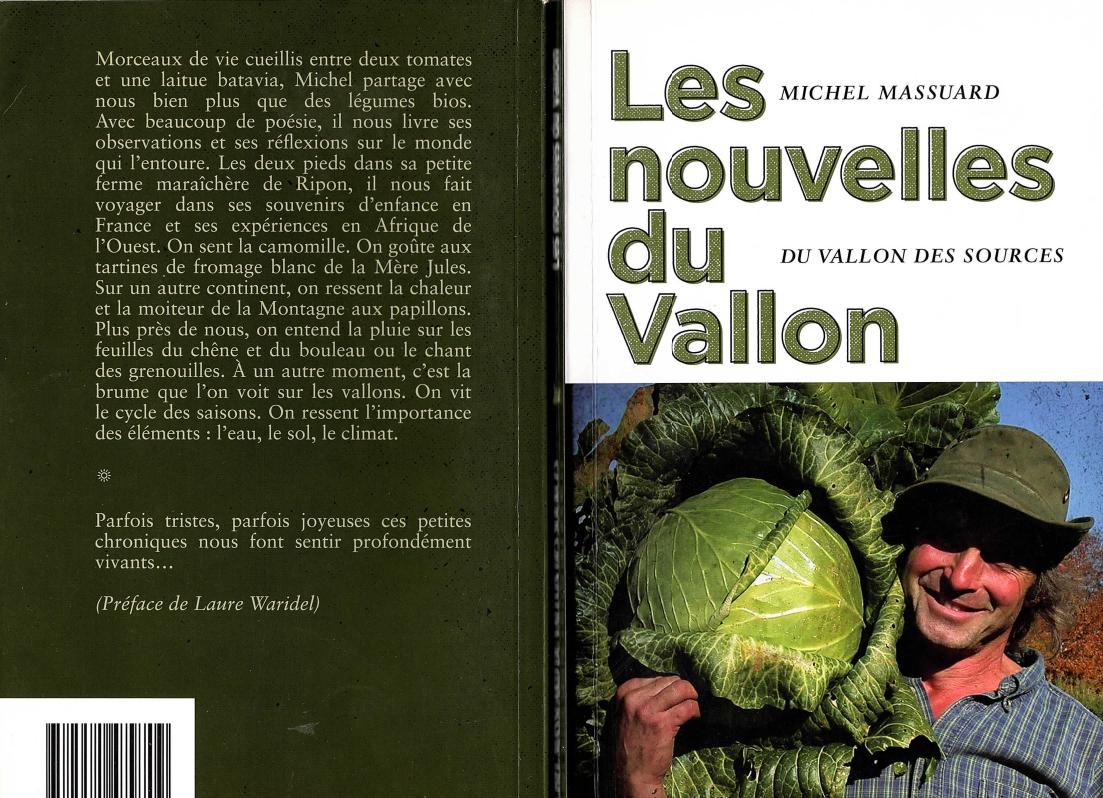 Michel Massuard, maraîcher québécois avec Monique Laroche : le Vallon des Sources