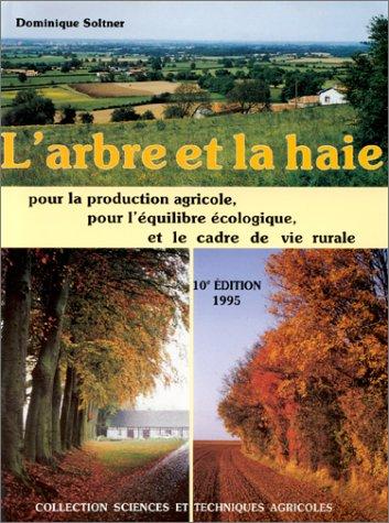 """couverture d'une édition """"récente"""" de l'arbre et la haie"""""""