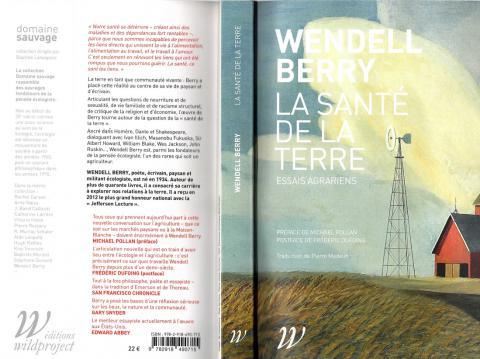 """Wendell Berry """"la santé de la terre"""" Éditions Wildproject 2018"""