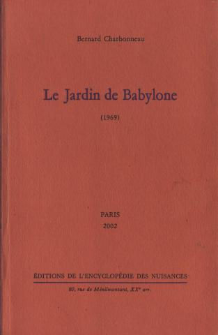 Charbonneau 1969 réédition Encyclopédie des Nuisances 2002
