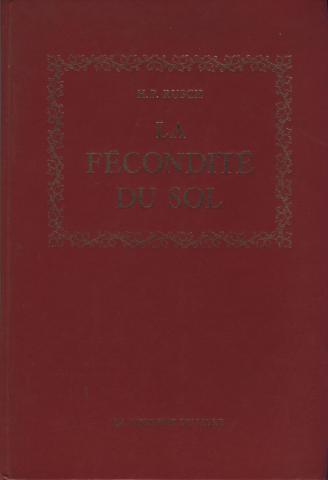 Rusch La fécondité du sol Éd le courrier du livre 1973