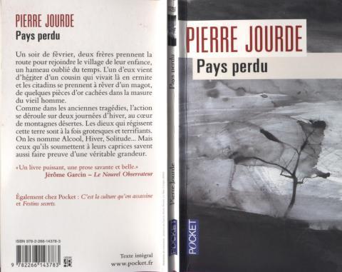 """Pierre Jourde """"pays perdu"""" (perdu dans tous les sens du terme)."""